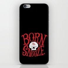 Born to Snooze iPhone & iPod Skin