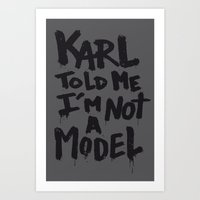 Karl told me... Art Print