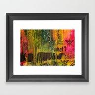 Ask What...? Framed Art Print