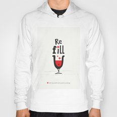 Re fill yourself! Hoody