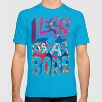Less Is A Bore Mens Fitted Tee Teal SMALL