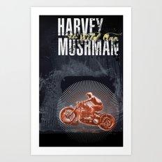 HARVEY MUSHMAN Art Print