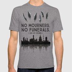 Six of Crows - No Mourners. No Funerals Mens Fitted Tee Tri-Grey SMALL