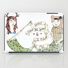 You Can Be You iPad Case
