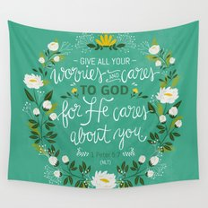 1 Peter 5:7 - Give All Your Worries And Cares To Him, For He Cares About You Wall Tapestry