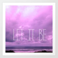 Let It Be! Art Print