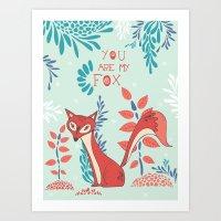 You Are My Fox Art Print