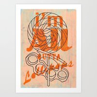 Today I'm Handing Out Lo… Art Print