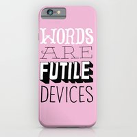 Words are Futile Devices iPhone 6 Slim Case