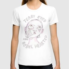 Teary eyed and rebel hearted Womens Fitted Tee White SMALL
