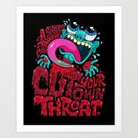 A Sharp Tongue Can Cut Y… Art Print