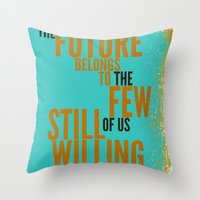 The Future Belongs To Yo… Throw Pillow