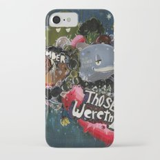 Those Were The Days Slim Case iPhone 7