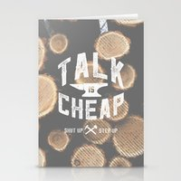 Talk Is Cheap Stationery Cards
