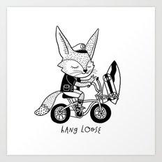 Hang Loose! Art Print