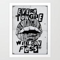 EVERY TONGUE CONFESS Art Print