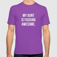 My Aunt Is Fucking Aweso… Mens Fitted Tee Ultraviolet SMALL