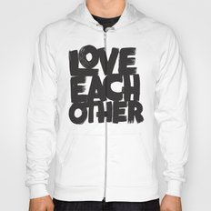Love Each Other Hoody