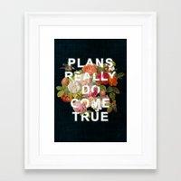 Plans Really Do Come Tru… Framed Art Print