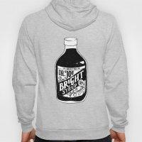 Don't Be Stupid Elixir Hoody
