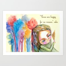 Trees are happy for no reason Osho quote inspirational words Art Print