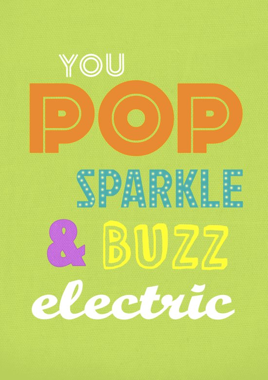 Big Bang Theory - You Pop, Sparkle and Buzz Electric Art Print