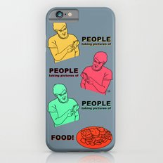 PEOPLE taking pictures of FOOD Slim Case iPhone 6s