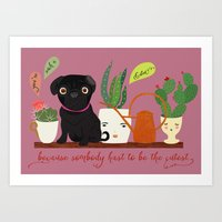 Because Somebody Has To … Art Print