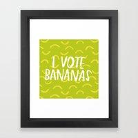 I Vote Bananas Framed Art Print