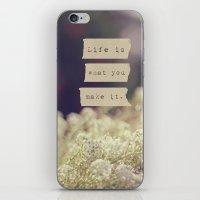 Life Is iPhone & iPod Skin