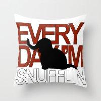 Everyday I'm Snufflin' Throw Pillow
