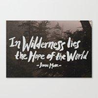 Wilderness Hope X John M… Canvas Print