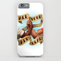 All Your Best Friends Are Dead iPhone 6 Slim Case
