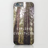 iPhone Cases featuring EXPLORE EVERYTHING in the REDWOOD FOREST  by Tara Yarte