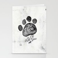 Be Nice To Dogs Stationery Cards