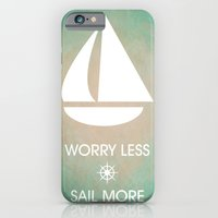 iPhone & iPod Case featuring Worry Less Sail More by Sheana Firth