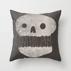 Inevitable Truth Throw Pillow