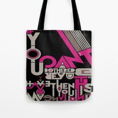 If you can't be bothered to read this then you have no imagination. Tote Bag