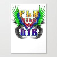 Fly Till I Die Canvas Print