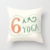 6AM Yoga Throw Pillow