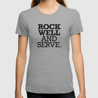 ROCK WELL AND SERVE. Womens Fitted Tee Athletic Grey SMALL