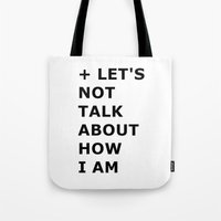 Let's not  Tote Bag