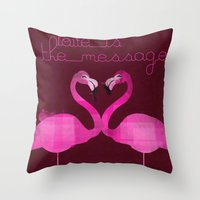 Love Is The Message Throw Pillow