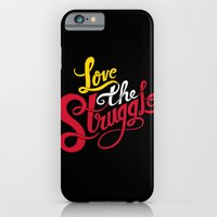Love The Struggle iPhone 6 Slim Case