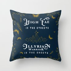 HIGH FAE IN THE STREETS Throw Pillow