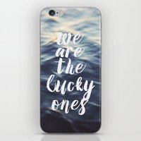 We Are The Lucky Ones iPhone & iPod Skin