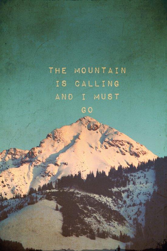 Mountain Is  Calling Art Print