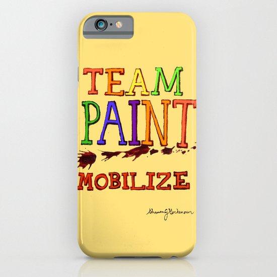 TEAM PAINT MOBILIZE iPhone & iPod Case