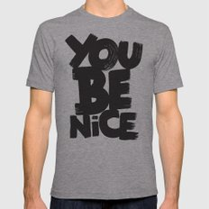 YOU BE NICE Mens Fitted Tee Athletic Grey SMALL