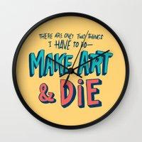 Make Art & Die Wall Clock